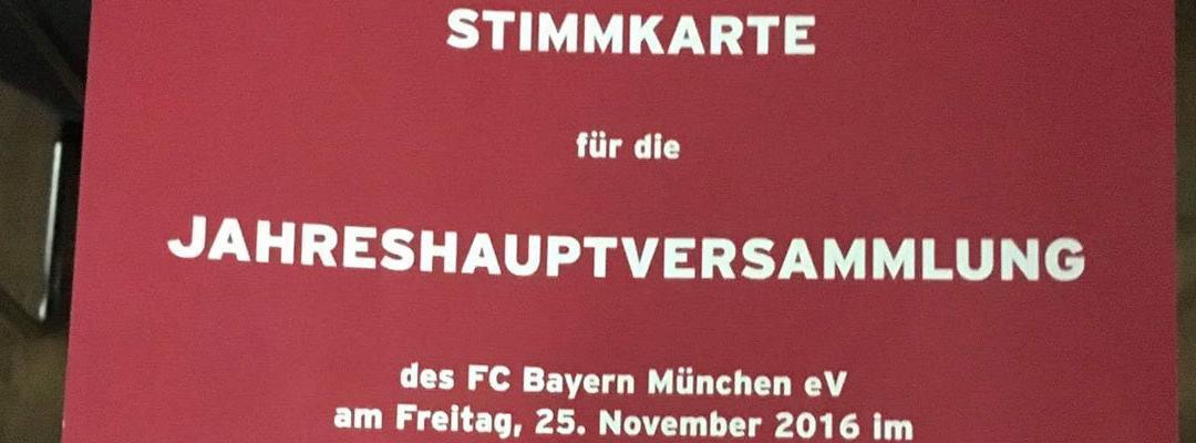 Jahreshauptversammlung FC Bayern München e.V. – 25.11.2016